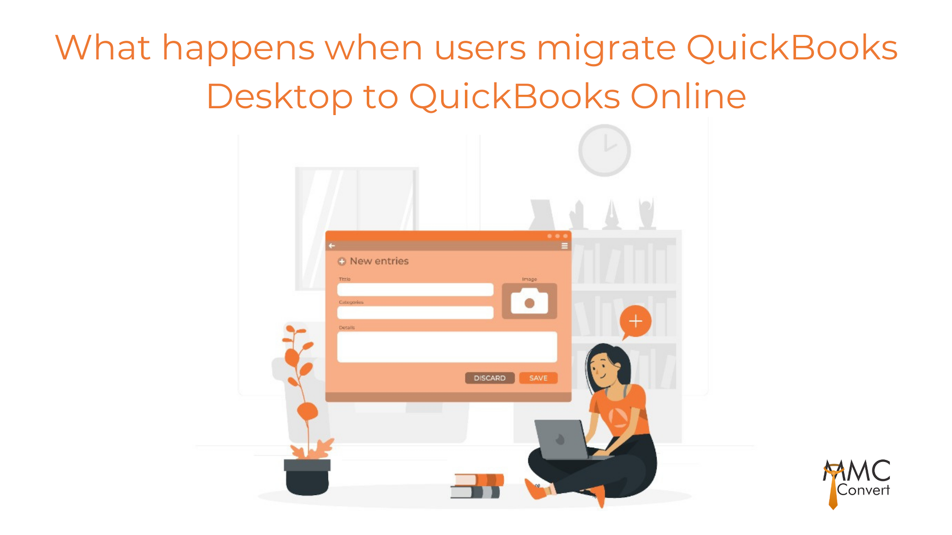 What happens when users migrate QuickBooks Desktop to QuickBooks Online?